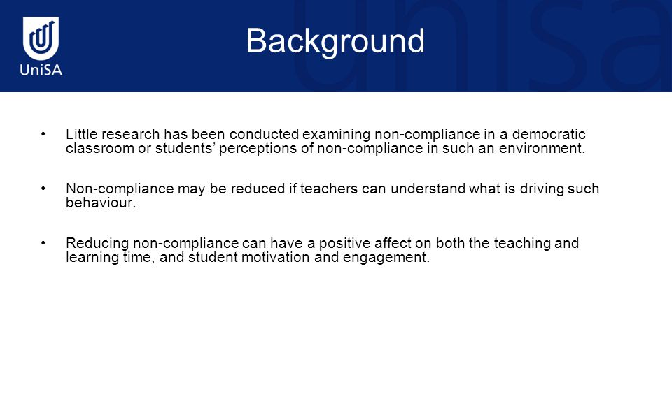 Background Little research has been conducted examining non-compliance in a democratic classroom or students' perceptions of non-compliance in such an