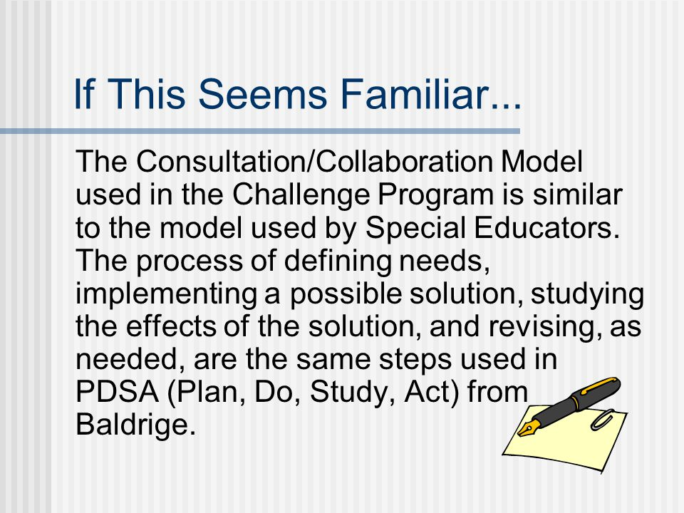 Types of Services There are two types of services associated with the Consultation/Collaboration Model.