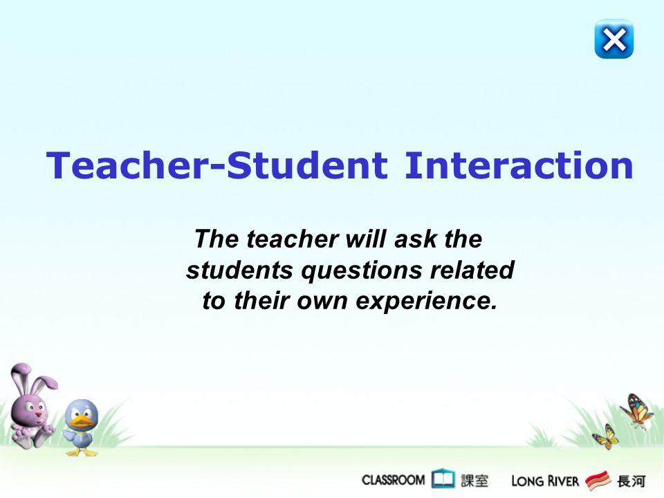 Teacher-Student Interaction (7 marks)