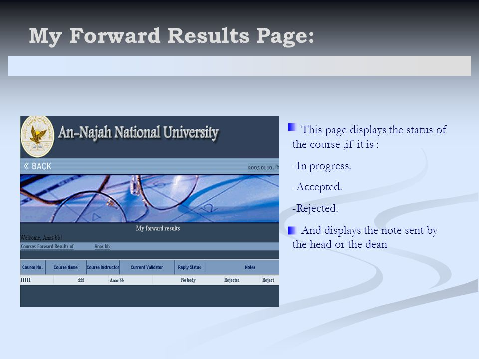 My Forward Results Page: This page displays the status of the course,if it is : -In progress.