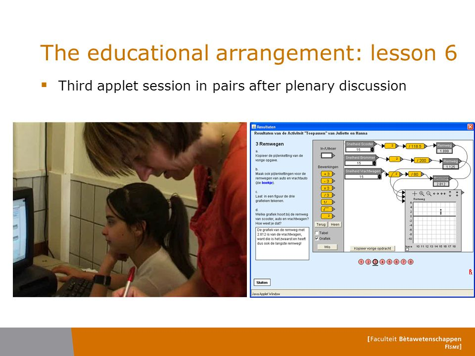 The educational arrangement: lesson 6  Third applet session in pairs after plenary discussion