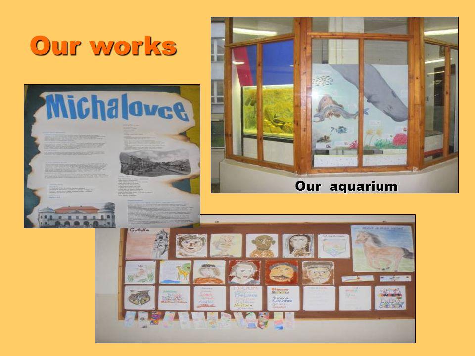 Our works Our aquarium