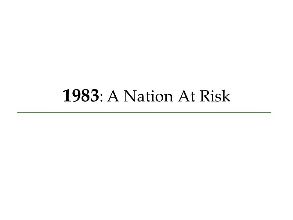 1983 : A Nation At Risk