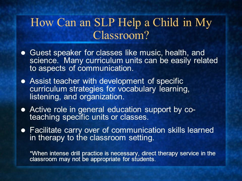 How Can an SLP Help a Child in My Classroom.