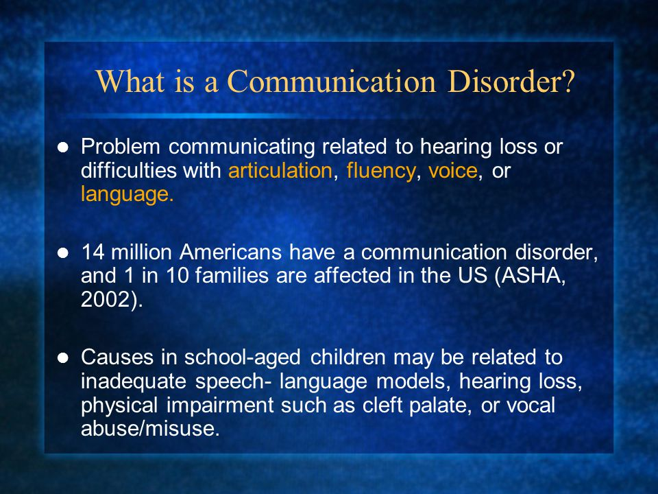 What is a Communication Disorder.