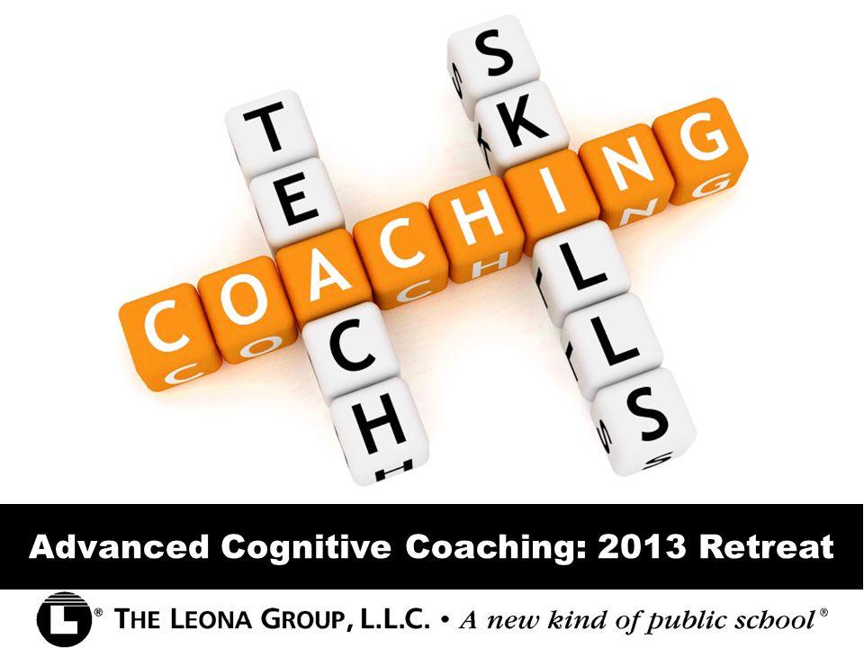 Advanced Cognitive Coaching: 2013 Retreat