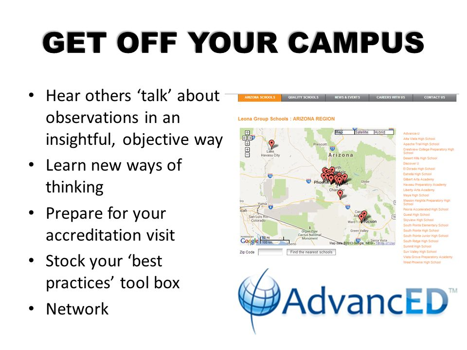 GET OFF YOUR CAMPUS Hear others 'talk' about observations in an insightful, objective way Learn new ways of thinking Prepare for your accreditation vi
