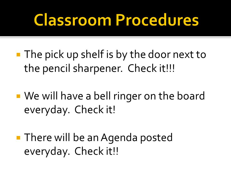  The pick up shelf is by the door next to the pencil sharpener.