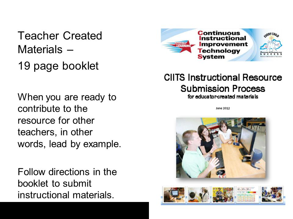 Teacher Created Materials – 19 page booklet When you are ready to contribute to the resource for other teachers, in other words, lead by example.