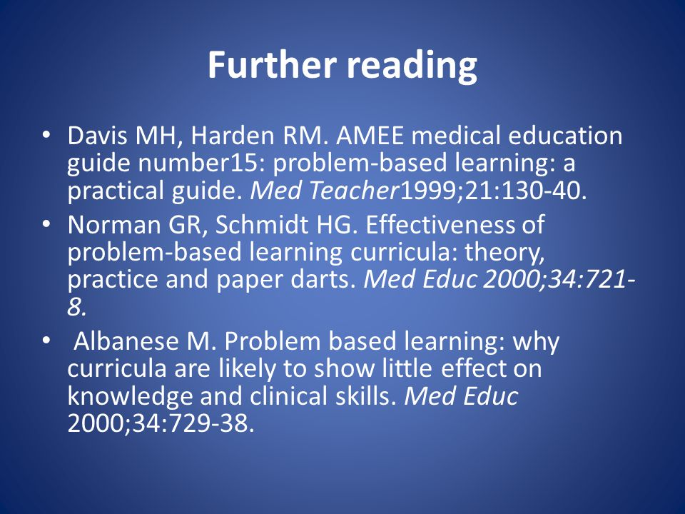 Further reading Davis MH, Harden RM.