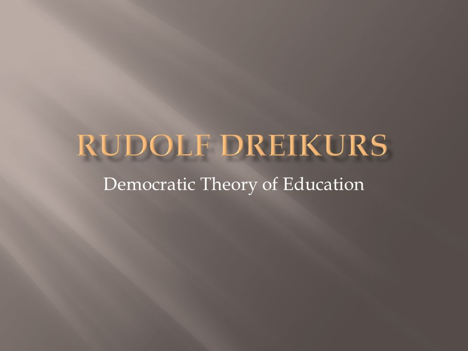 Democratic Theory of Education