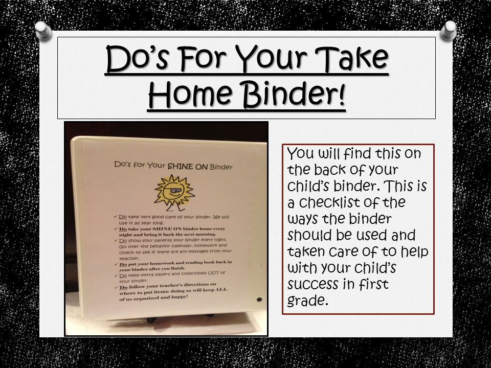 Do's For Your Take Home Binder. You will find this on the back of your child's binder.