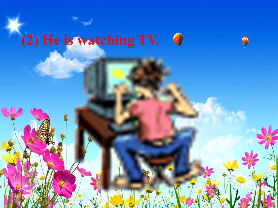 1.I am watching TV. ( 就划线部分提问 ) _____________________ 2.