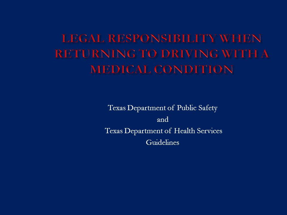 Texas Department of Public Safety and Texas Department of Health Services Guidelines