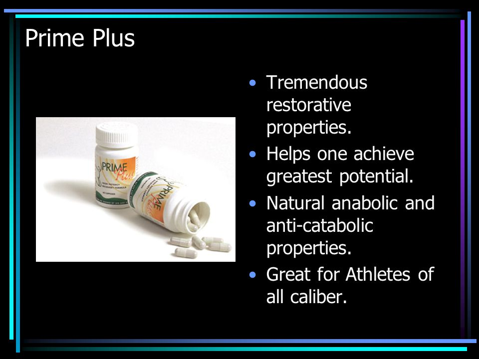 Prime Plus Tremendous restorative properties. Helps one achieve greatest potential.