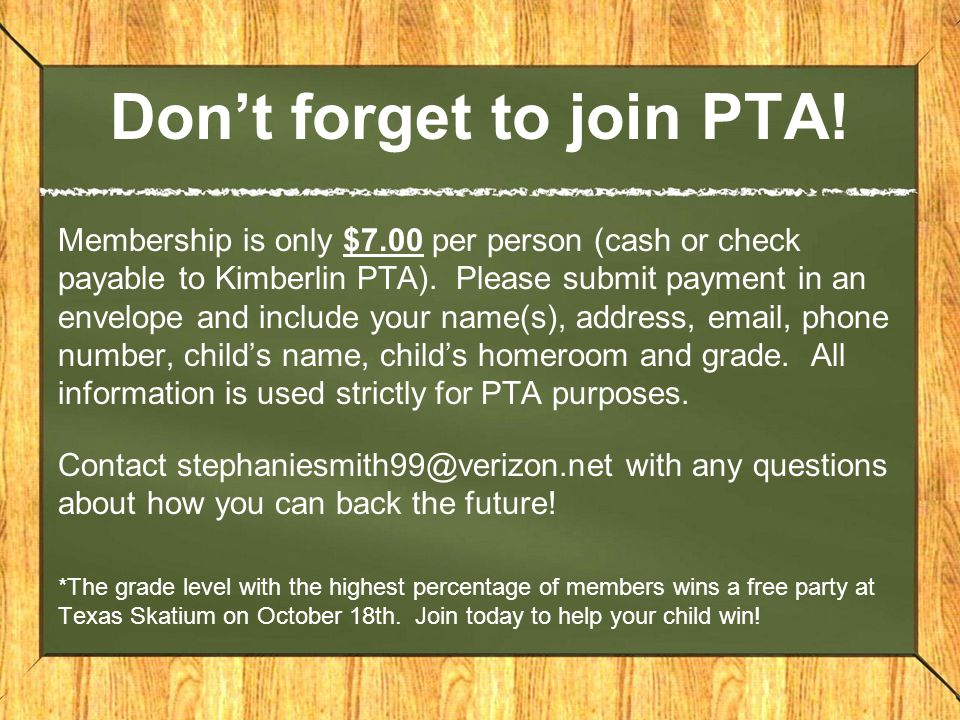 Don't forget to join PTA.