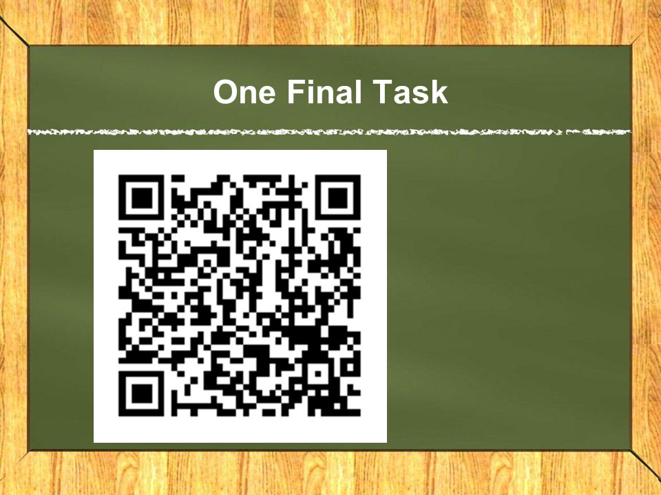 One Final Task