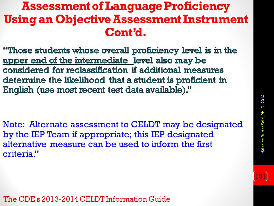 Assessment of Language Proficiency Using an Objective Assessment Instrument Cont'd.