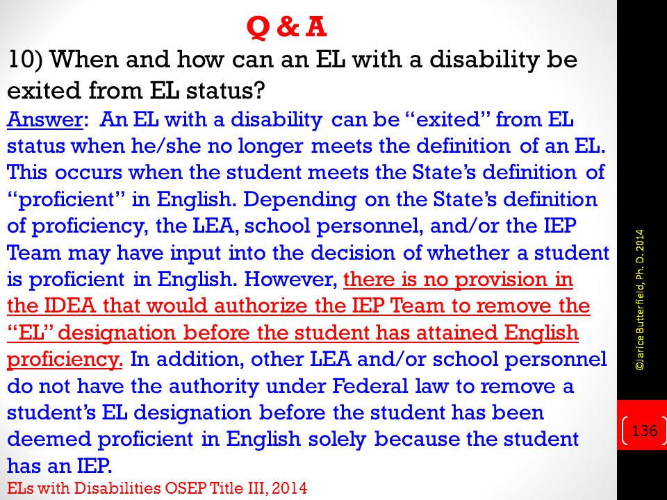 Q & A 10) When and how can an EL with a disability be exited from EL status.