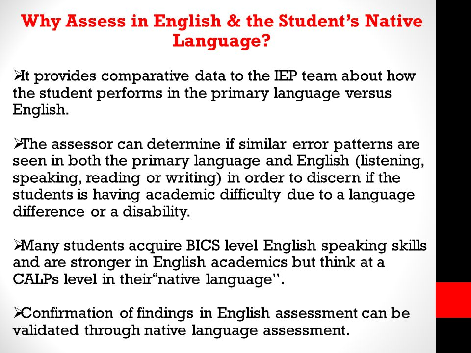 Why Assess in English & the Student's Native Language.