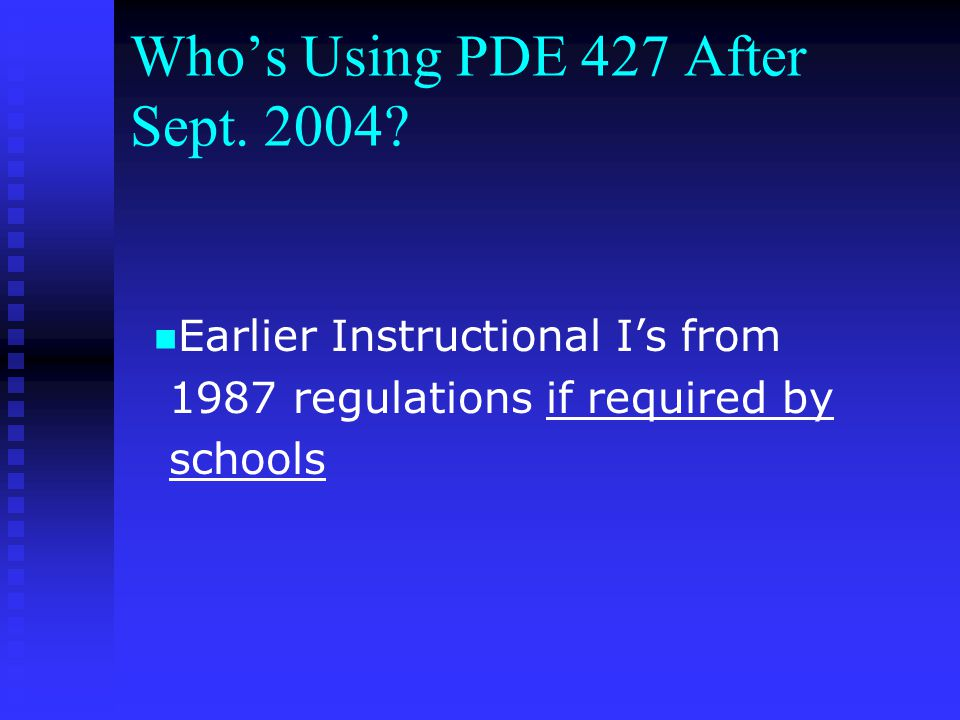 Who's Using PDE 427 After Sept. 2004.