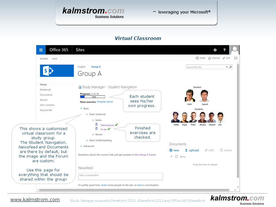 Virtual Classroom www.kalmstrom.com Study Manager supports SharePoint 2010, SharePoint 2013 and Office 365 SharePoint Finished exercises are checked.