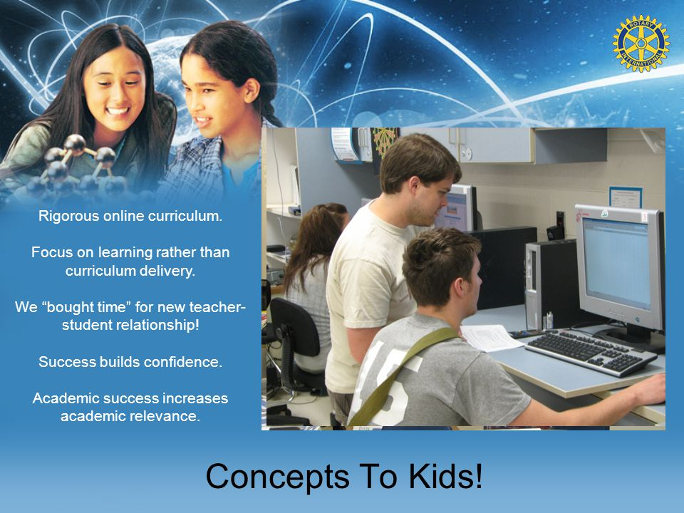 Concepts To Kids. Rigorous online curriculum. Focus on learning rather than curriculum delivery.
