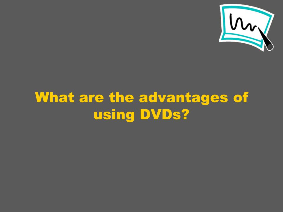 What are the advantages of using DVDs?