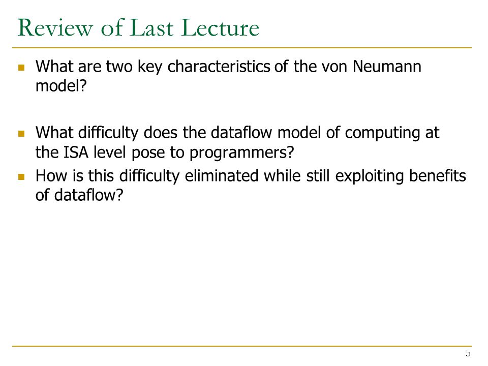 Review: The Von Neumann Model Also called stored program computer (instructions in memory).