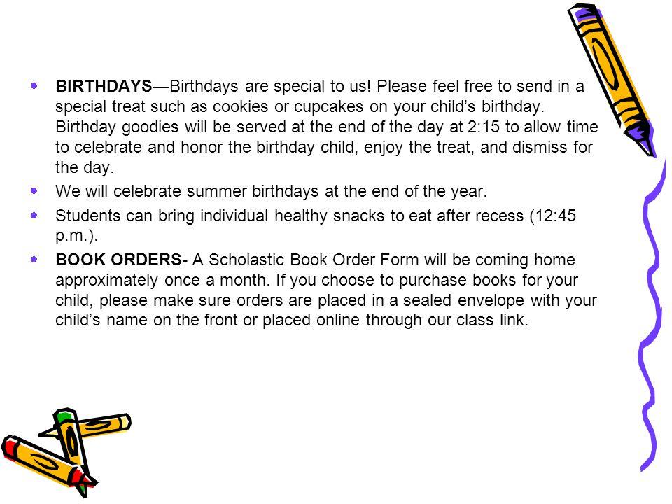  BIRTHDAYS—Birthdays are special to us.