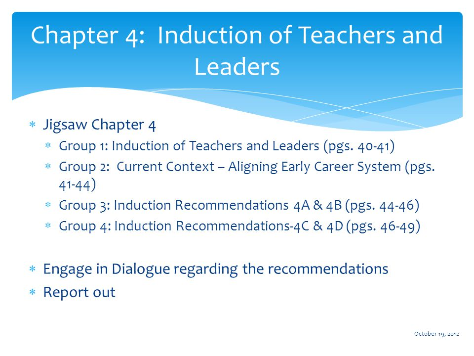  Jigsaw Chapter 4  Group 1: Induction of Teachers and Leaders (pgs.