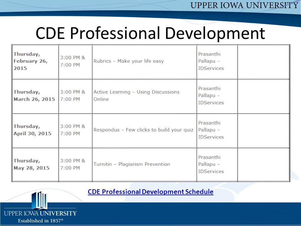 Upper Iowa University Upper Iowa University www.uiu.edu CDE Professional Development Schedule