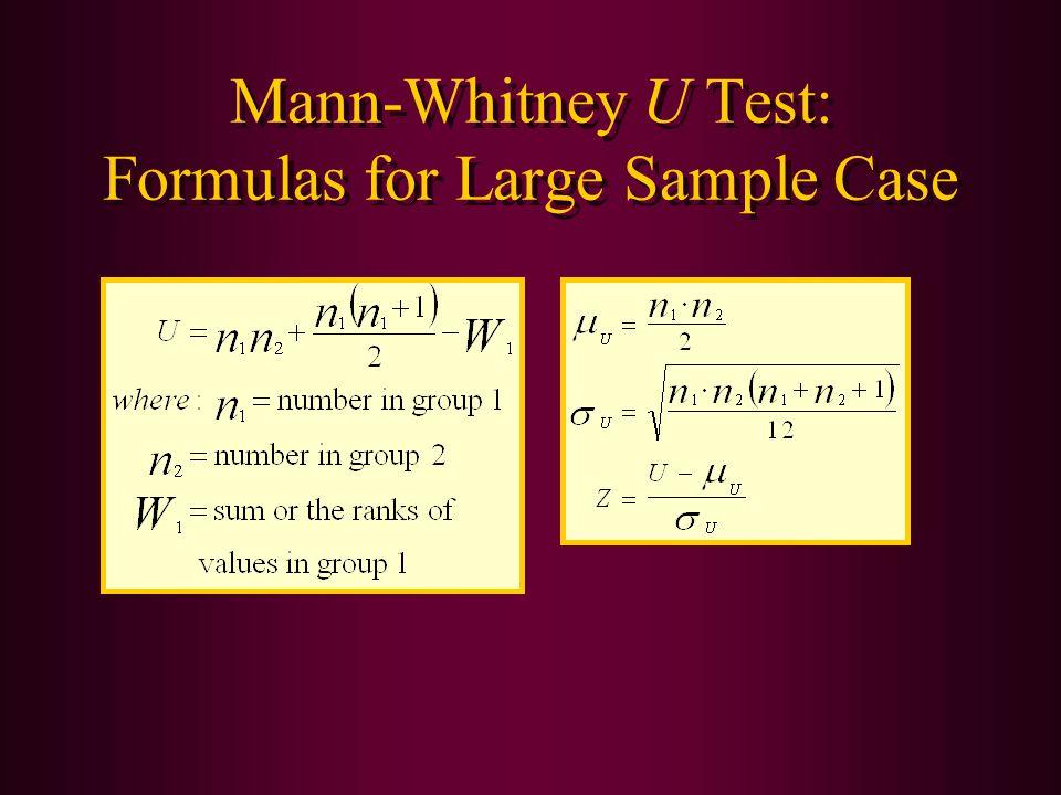 Mann-Whitney U Test: Formulas for Large Sample Case