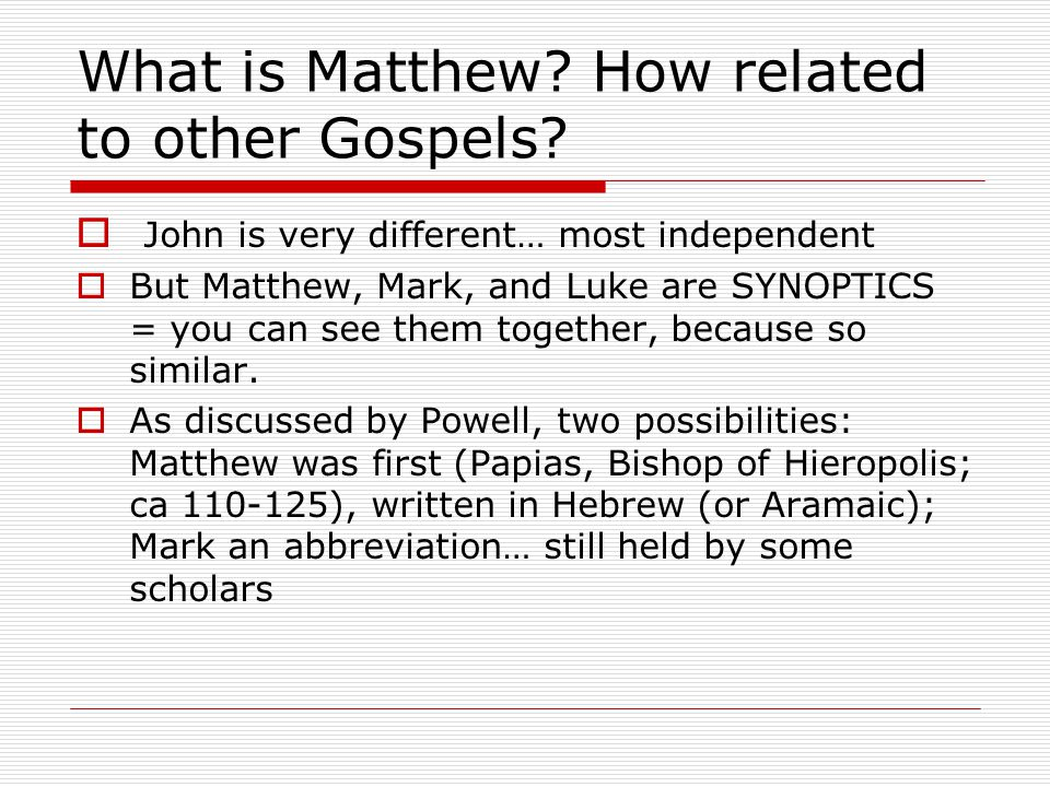 What is Matthew. How related to other Gospels.