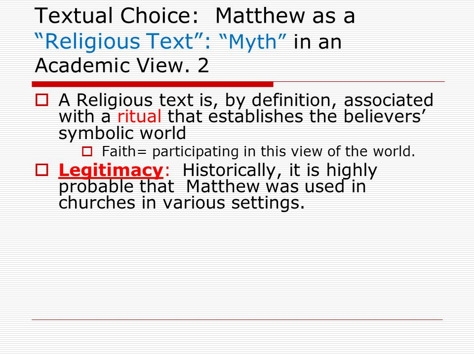 Textual Choice: Matthew as a Religious Text : Myth in an Academic View.