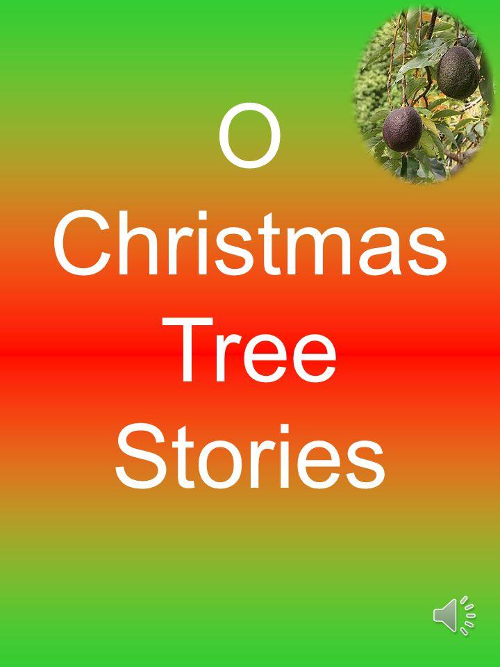O Christmas Tree Stories