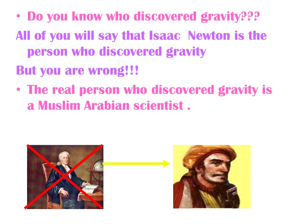 Do you know who discovered gravity??.