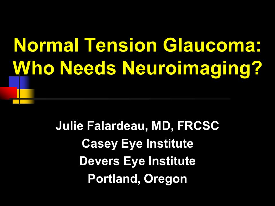Normal Tension Glaucoma: Who Needs Neuroimaging.