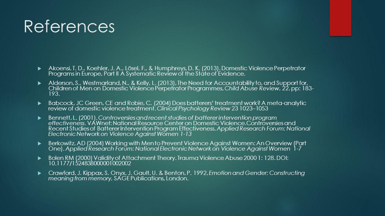 References  Akoensi, T. D., Koehler, J. A., Lösel, F., & Humphreys, D.