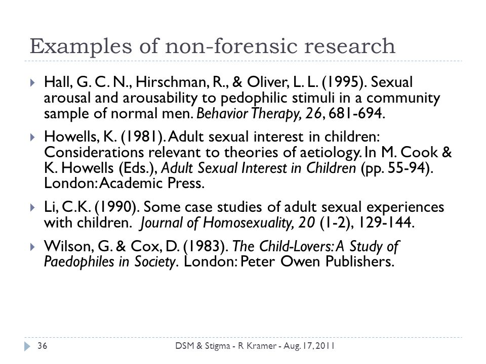 Examples of non-forensic research  Hall, G. C. N., Hirschman, R., & Oliver, L.