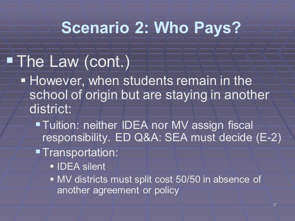 17 Scenario 2: Who Pays.