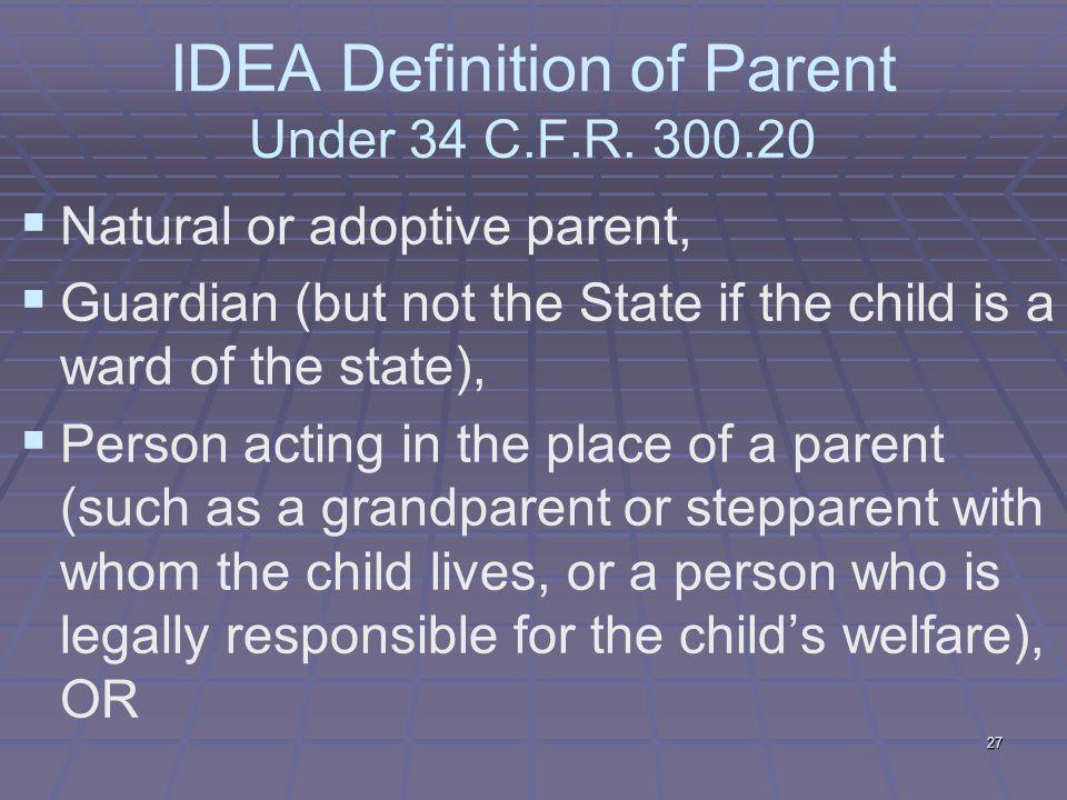 IDEA Definition of Parent Under 34 C.F.R.