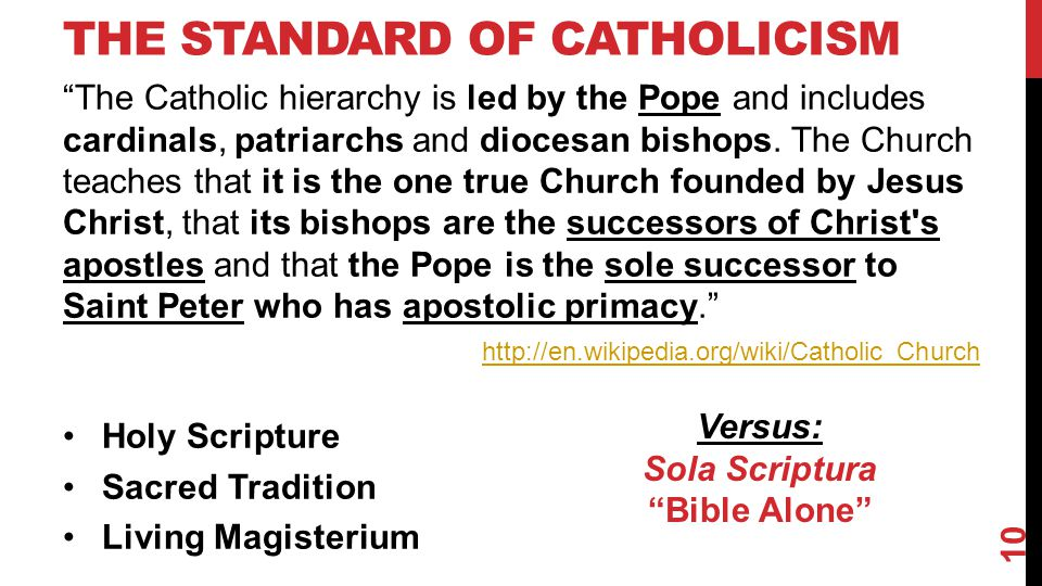 THE STANDARD OF CATHOLICISM The Catholic hierarchy is led by the Pope and includes cardinals, patriarchs and diocesan bishops.