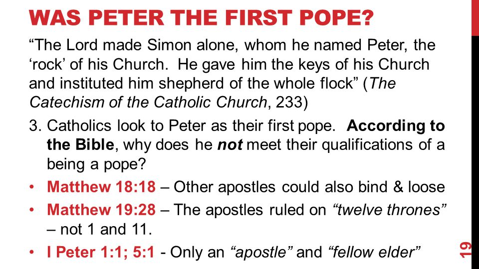 WAS PETER THE FIRST POPE.
