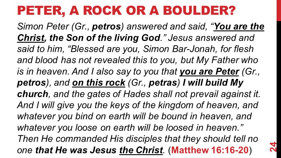 PETER, A ROCK OR A BOULDER.