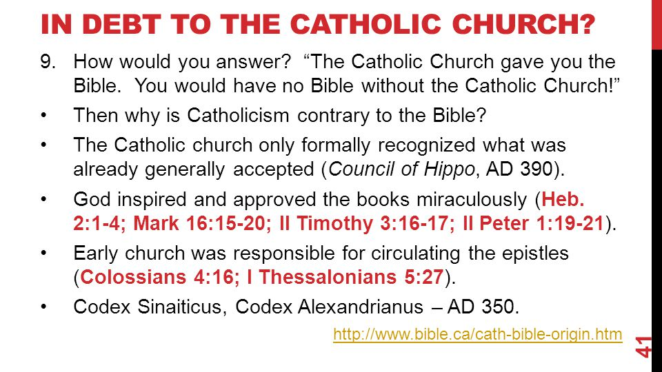 IN DEBT TO THE CATHOLIC CHURCH. 9.How would you answer.