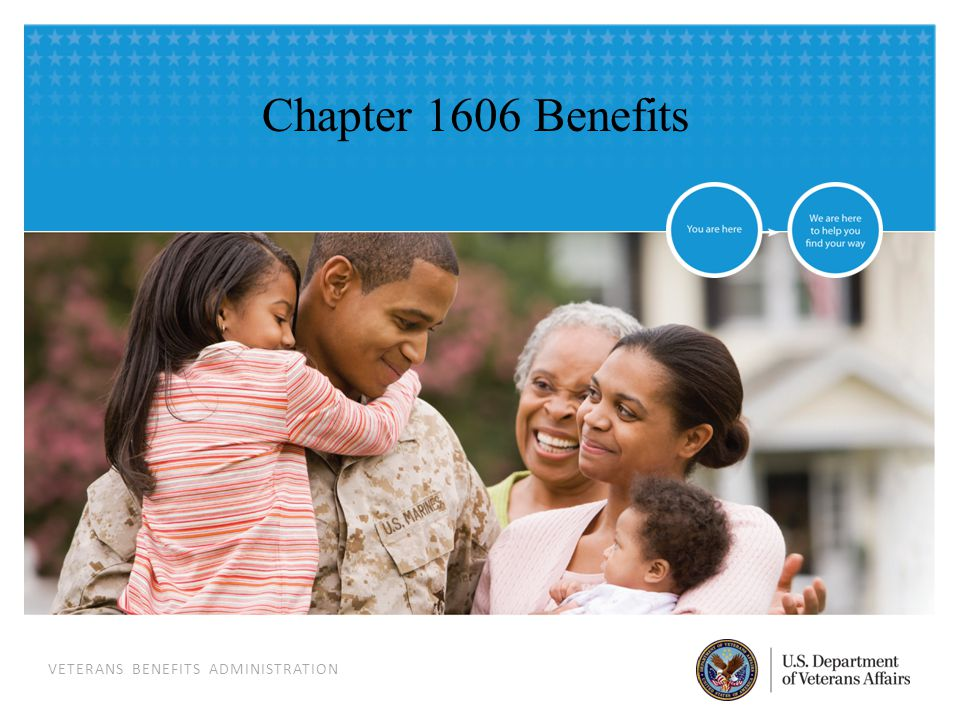 VETERANS BENEFITS ADMINISTRATION Chapter 1606 Benefits