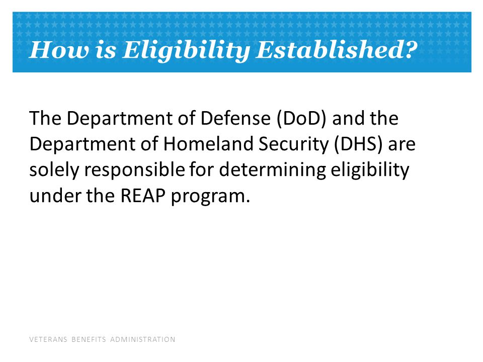 VETERANS BENEFITS ADMINISTRATION How is Eligibility Established.