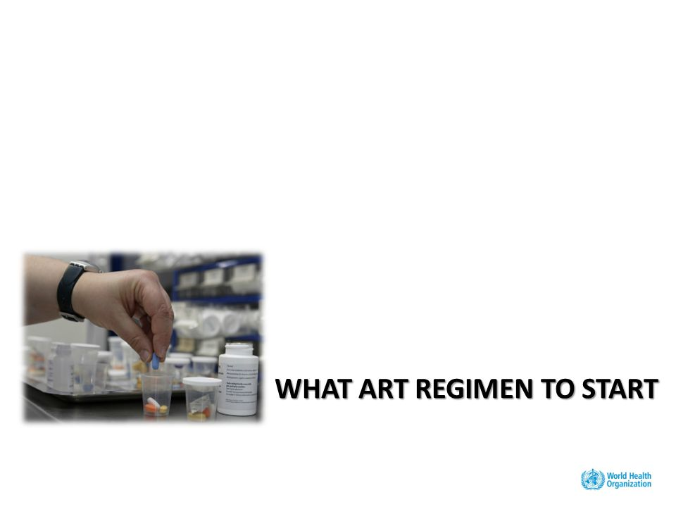 WHAT ART REGIMEN TO START