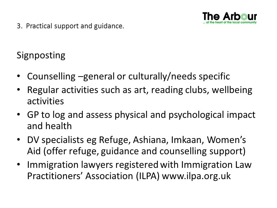 3. Practical support and guidance.
